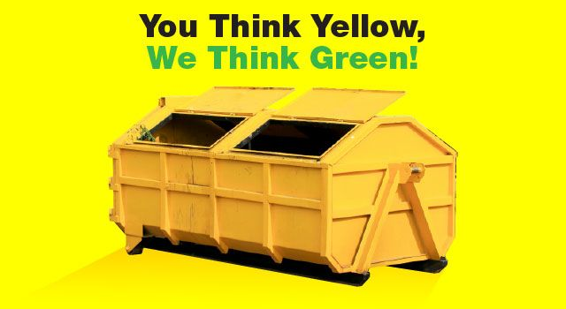You think yellow, We think green!